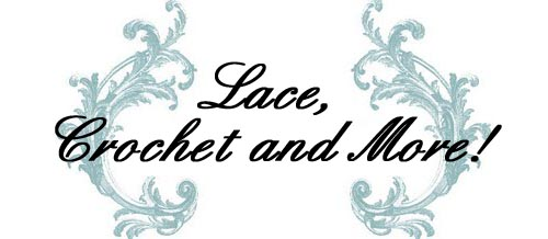 Lace, crochet and more!
