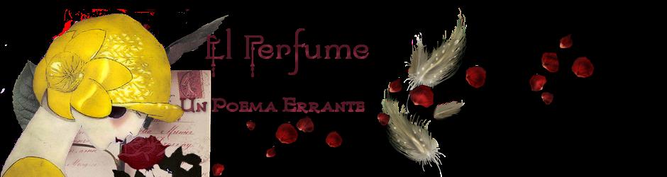 El Perfume: Un Poema Errante