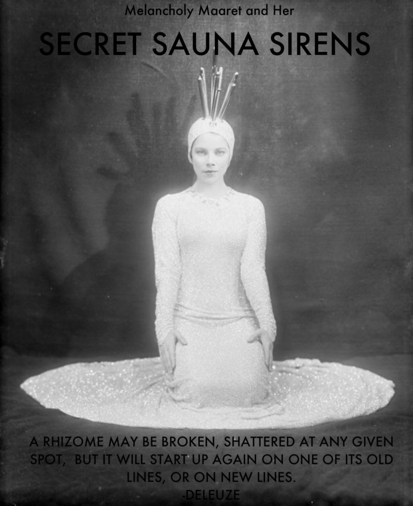 Melancholy Maaret and Her Secret Sauna Sirens