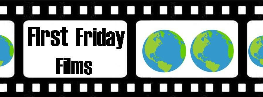 First Friday Films