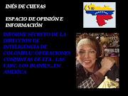 INES DE CUEVAS -INFORME SECRETO DE LA DIRECCION DE INTELIGENGIA DE COLOMBIA// OPERACIONES CONJUNTAS