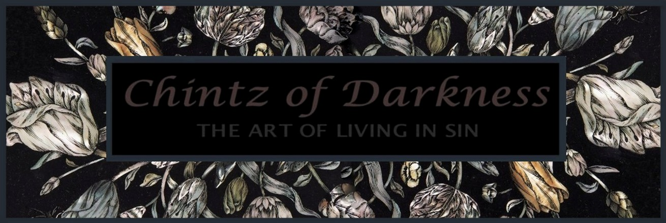 Chintz of Darkness