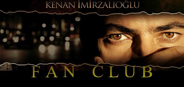 kenan imirzalioğlu fan club