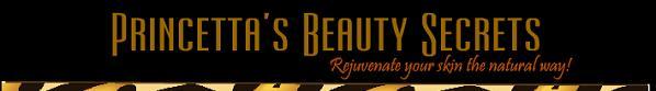 Princetta's Beauty Secrets Blog