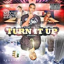 "Mech & Drez ""Turn it Up"""
