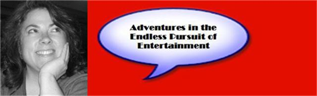 Adventures in the Endless Pursuit of Entertainment