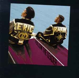 Eric B. & Rakim - Follow the Leader (1988)