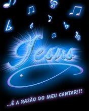 Jesus é a razão do meu cantar!!!!