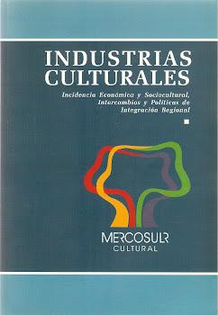 Industrias Culturales en el Mercosur
