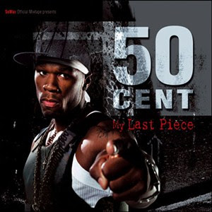 50 Cent - My Last Piece