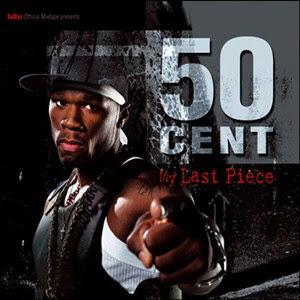 50 Cent - My Last Piece