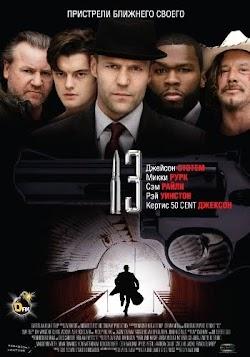 Đấu Thủ Thứ 13 - Thirteen (2010) Poster