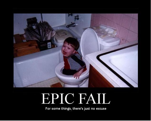 Epic Fail ! : ) Epicfail