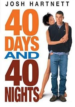 40 Ngày Và 40 Đêm - 40 Days And 40 Nights (2002) Poster