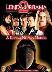 Baixar Filme Lenda Urbana 2 – A Lenda Nunca Morre (Dublado)