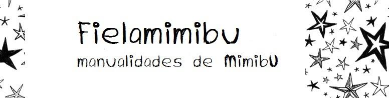 Fielamimibu,manualidades de MimibU