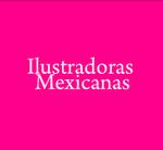ILUSTRADORAS MEXICANAS