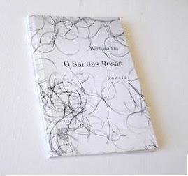 O sal das rosas - Lumme Editor 2007 - EDIÇÃO ESGOTADA