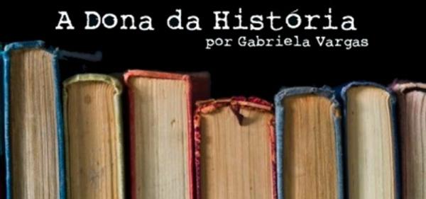 A Dona da História