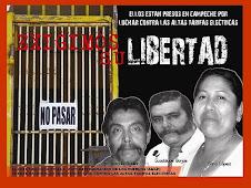 LIBERTAD PARA LOS PRESOS DE CAMPECHE