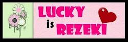 Lucky is Rezeki