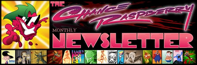 Chance Raspberry&#39;s Newsletter