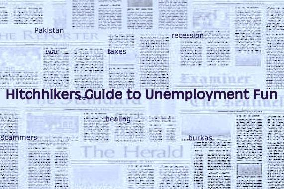 Hitchikers Guide to unemployment fun
