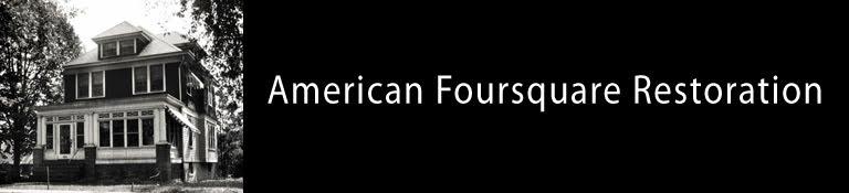 American Foursquare Restoration