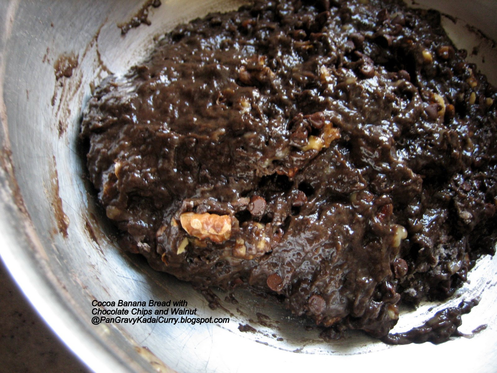 ... Gravy Kadai Curry: Cocoa Banana Bread With Chocolate Chips and Walnuts