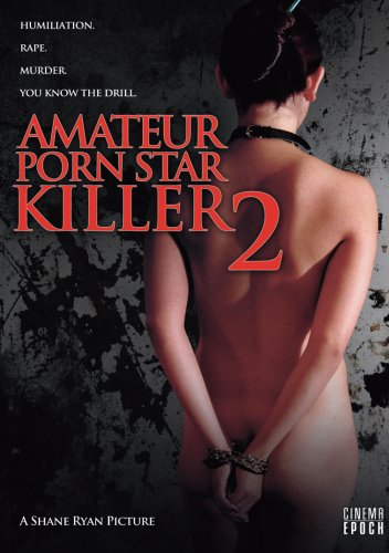 AMATEUR PORN STAR KILLER 2 is more of the same, as Brandon continues his ...