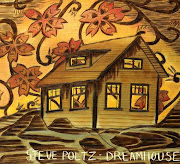 Dreamhouse by Steve Poltz