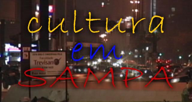Cultura em Sampa