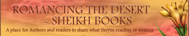 ROMANCING THE DESERT - SHEIKH BOOKS