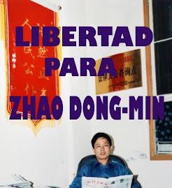 Libertad para Zhao Dongmin