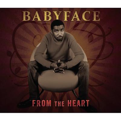 [专辑下载]Babyface - From The Heart  - chanel115 - 欧美音乐下载.....