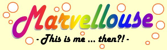 This is me ... Marvellouse