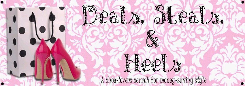 Deals, Steals and Heels