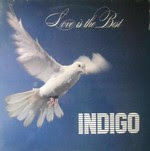 Indigo - Love Is The Best  .1982