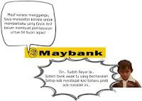 Maybank - Saya Sudah Bayar la!