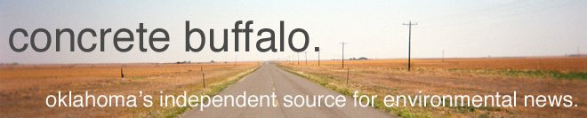 concrete buffalo: oklahoma&#39;s environmental news source