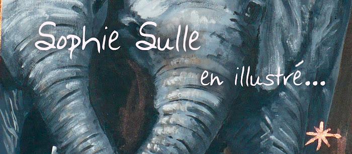 Sophie Sulle, en illustré...