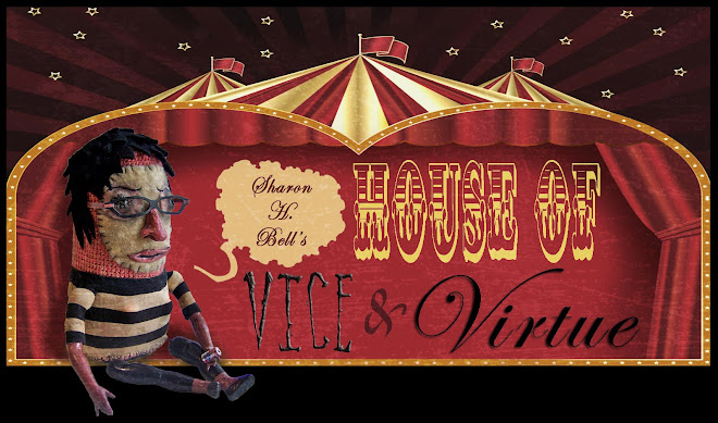 Sharon H. Bell's House of Vice and Virtue