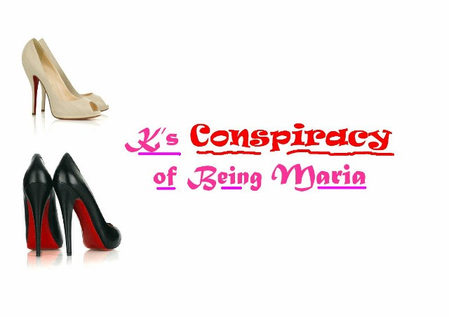 K's Conspiracy of being Maria