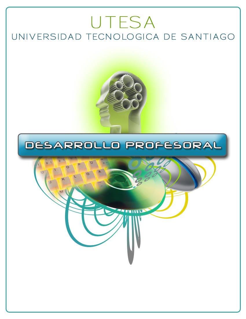 Desarrollo Profesoral - UTESA