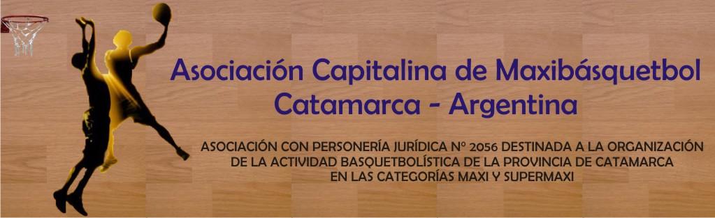 Asociación Capitalina de Maxibásquetbol                     Catamarca - Argentina