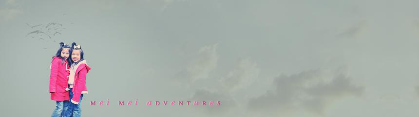 Mei Mei Adventures