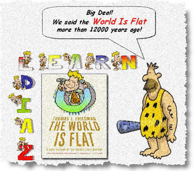the world is flat by thomas friedman. quot;The World Is Flat 3.0 is
