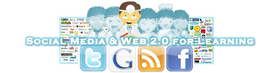 Social Media & Web 2.0 for Learning