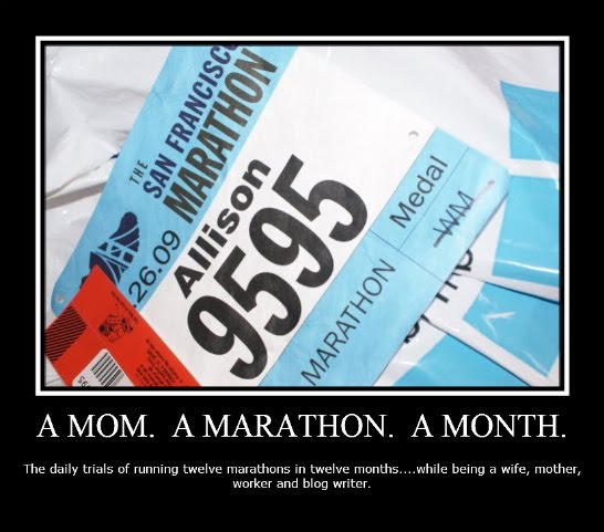 A mom.  A marathon.  A month.