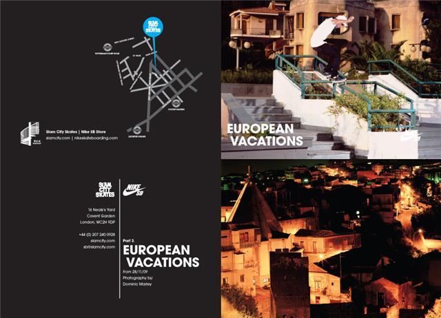 Slam City Skates Nike SB European Vacations